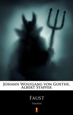 Faust (eBook, ePUB) - Goethe, Johann Wolfgang von; Stapfer, Albert