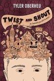 Twist and Shout (eBook, ePUB)