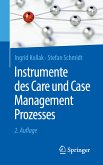 Instrumente des Care und Case Management Prozesses (eBook, PDF)