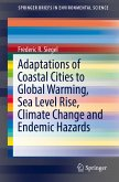 Adaptations of Coastal Cities to Global Warming, Sea Level Rise, Climate Change and Endemic Hazards (eBook, PDF)