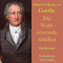 Johann Wolfgang von Goethe: Die Wahlverwandtschaften (MP3-Download) - von Goethe, Johann Wolfgang
