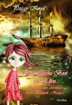 Das magische Boot der Elfen - Lenja und ihre Abenteuer in der Elfenwelt Band 2 (eBook, ePUB)