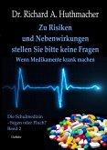 Zu Risiken und Nebenwirkungen stellen Sie bitte keine Fragen - Wenn Medikamente krank machen (eBook, ePUB)
