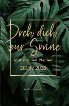 Motivational Planner 2019 / 2020 - Softcoverversion - Wartusch, Sandra