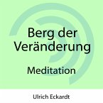 Berg der Veränderung - Meditation (MP3-Download)
