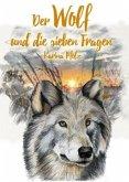 Der Wolf und die sieben Fragen / The wolf and the seven questions