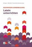 Basiswissen Lehrerbildung: Latein unterrichten