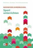 Basiswissen Lehrerbildung: Sport unterrichten