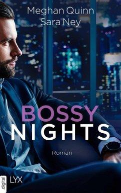 Bossy Nights (eBook, ePUB) - Quinn, Meghan; Ney, Sara