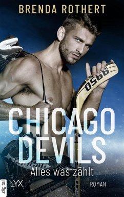 Alles, was zählt / Chicago Devils Bd.2 (eBook, ePUB) - Rothert, Brenda