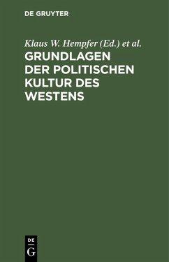 Grundlagen der politischen Kultur des Westens (eBook, PDF)