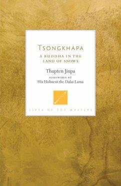 Tsongkhapa (eBook, ePUB) - Jinpa, Thupten
