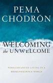 Welcoming the Unwelcome (eBook, ePUB)