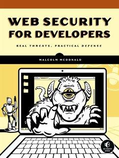 Web Security for Developers (eBook, ePUB) - McDonald, Malcolm