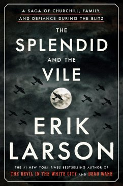 The Splendid and the Vile - Larson, Erik