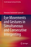 Eye Movements and Gestures in Simultaneous and Consecutive Interpreting (eBook, PDF)
