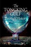 The Tongking Gulf Through History (eBook, ePUB)