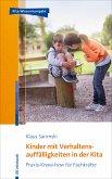 Kinder mit Verhaltensauffälligkeiten in der Kita (eBook, PDF)