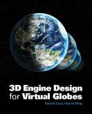 3D Engine Design for Virtual Globes (eBook, PDF)