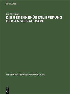 Die Gedenkenüberlieferung der Angelsachsen (eBook, PDF) - Gerchow, Jan