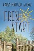 Fresh Start (An Essie's Healing Place Novel, #1) (eBook, ePUB)