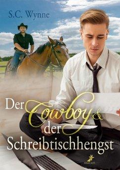 Der Cowboy & der Schreibtischhengst