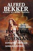 Patricia Vanhelsing - Ein Hauch aus dem Totenland: Romantic Thriller Sonder-Edition (eBook, ePUB)