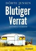 Blutiger Verrat. Ostfrieslandkrimi (eBook, ePUB)