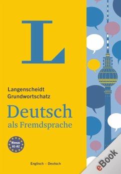 Langenscheidt Grundwortschatz Deutsch als Fremdsprache (eBook, PDF)