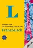 Langenscheidt Grund- und Aufbauwortschatz Französisch (eBook, PDF)