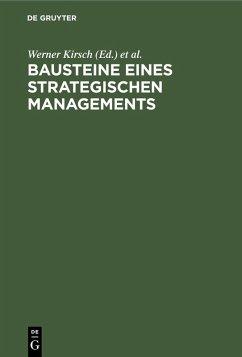 Bausteine eines Strategischen Managements (eBook, PDF)