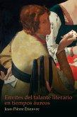 Envites del talante literario en tiempos áureos (eBook, ePUB)