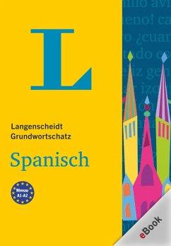 Langenscheidt Grundwortschatz Spanisch (eBook, PDF)