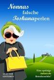 Nonnas falsche Toskanaperlen (eBook, ePUB)