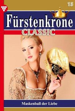 Fürstenkrone Classic 15 - Adelsroman (eBook, ePUB) - Rhoden, Melanie