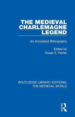 The Medieval Charlemagne Legend (eBook, PDF)