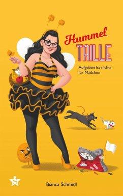 Hummeltaille (eBook, ePUB) - Schmidl, Bianca