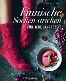 Finnische Socken stricken für jede Jahreszeit. (eBook, ePUB)