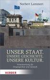 Unser Staat. Unsere Geschichte. Unsere Kultur. (Mängelexemplar)