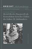 Bertolt Brechts Hauspostille als Kontrafaktur lyrischer Zyklen des frühen 20. Jahrhunderts