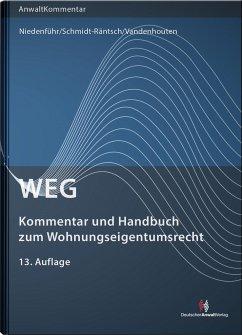 WEG - Kommentar und Handbuch zum Wohnungseigentumsrecht - Niedenführ, Werner;Schmidt-Räntsch, Johanna;Vandenhouten, Nicole
