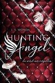 Du wirst mir verfallen / Hunting Angel Bd.2