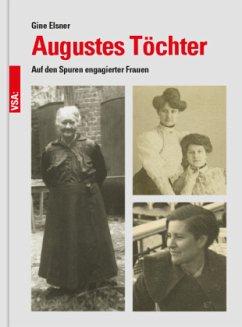 Augustes Töchter - Elsner, Gine