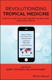 Revolutionizing Tropical Medicine (eBook, ePUB)