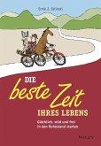 Die beste Zeit Ihres Lebens (eBook, ePUB)