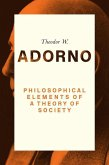 Philosophical Elements of a Theory of Society (eBook, ePUB)