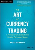 The Art of Currency Trading (eBook, ePUB)