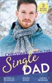Christmas With The Single Dad: The Nanny Who Saved Christmas / Kisses on Her Christmas List / The Doctor's Christmas Bride (eBook, ePUB)
