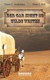 Der gar nicht so Wilde Westen (eBook, ePUB)