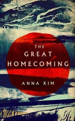 The Great Homecoming - Kim, Anna